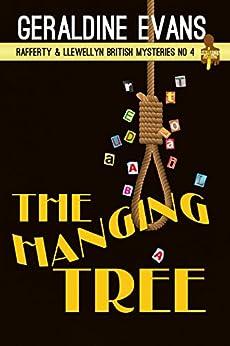 The Hanging Tree: British Detectives (Rafferty & Llewellyn Book 4) by [Evans, Geraldine]