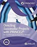 Directing Successful Projects with Prince2(R)