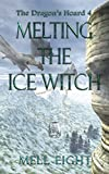 Melting the Ice Witch (The Dragon's Hoard Book 4)