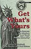 Get What's Yours: The Secrets to Maxing Out Your Social Security (Thorndike Large Print Lifestyles)