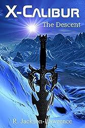X-Calibur: The Descent