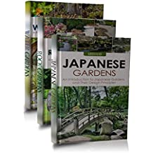Gardening Box Set #2 (Japanese Gardens, Japanese Garden Designs, Rock Gardens, Rock Garden Designs, Rock Gardening Book, Water Gardening, Water Garden Book 1) (English Edition)