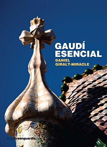 Gaudí esencial por Daniel Giralt-Miracle