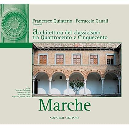Architettura Del Classicismo Tra Quattrocento E Cinquecento - Marche