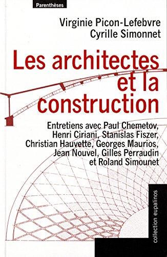 Les architectes et la construction - entretiens