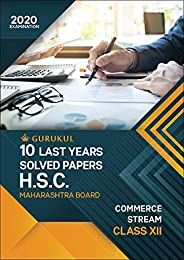 10 Last Years Solved Papers (HSC) - Commerce: Maharashtra Board Class 12 for 2020 Examination