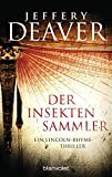 Der Insektensammler (Lincoln-Rhyme-Thriller, Band 3)