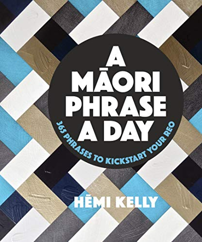 A Maori Phrase a Day (English Edition)