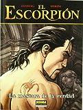 EL ESCORPIÓN 09. LA MÁSCARA DE LA VERDAD (EXTRA COLOR)