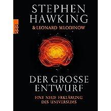 Der große Entwurf: Eine neue Erklärung des Universums