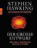Der große Entwurf: Eine neue Erklärung des Universums - Stephen Hawking, Leonard Mlodinow