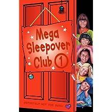 "Mega Sleepover 1 (The Sleepover Club): ""The Sleepover Club at Frankie's"", ""The Sleepover Club at Lyndsey's"", ""The Sleepover Club at Felicity's"" No. 1 by Rose Impey (3-Jul-2000) Paperback"