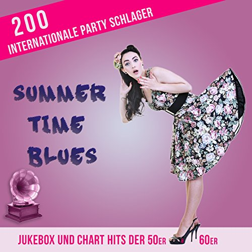 Summertime Blues - 200 Interna...