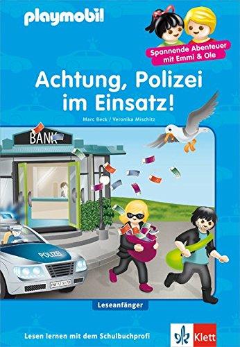 Preisvergleich Produktbild Playmobil: Achtung, Polizei im Einsatz!: Leseanfänger ab 6 Jahren (PLAYMOBIL Spannende Abenteuer mit Emmi & Ole)