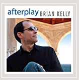 Songtexte von Brian Kelly - Afterplay