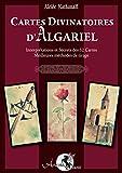 Cartes Divinatoires d'Algariel: Interprétations et Secrets des 32 Cartes - Meilleures méthodes de tirage