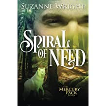 Spiral of Need (Mercury Pack) by Suzanne Wright (2015-09-29)