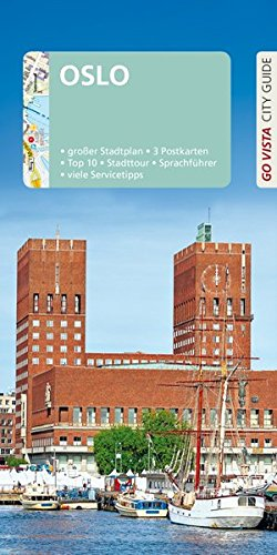 GO VISTA: Reiseführer Oslo: Mit Faltkarte und 3 Postkarten (Go Vista City Guide)