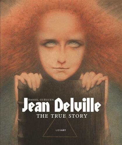 Jean Delville : The true story