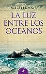 LUZ ENTRE LOS OCEANOS par Stedman
