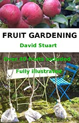 Fruit Gardening (Beginner's Guides Book 1) (English Edition)