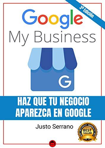 Google My Business Haz Que Tu Negocio Aparezca en Google eBook ...