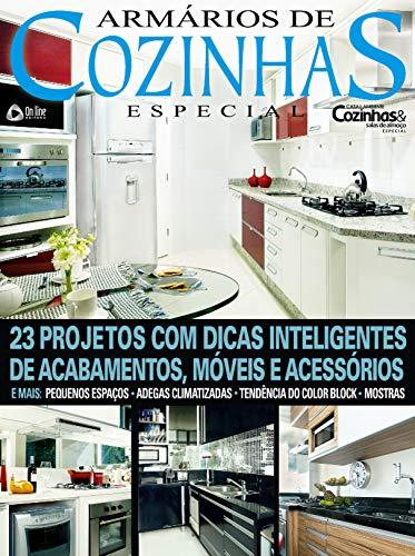 Casa & Ambiente Cozinhas e Salas de Almoço Especial 20: Especial Armários de Cozinhas (Portuguese Edition) por On Line Editora