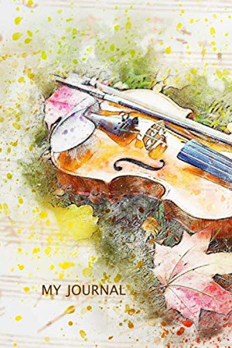 My Journal. For Violin Music Lover. Blank Lined Journal Notebook Planner Diary.
