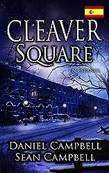 Cleaver Square (en Español) (Spanish Edition)