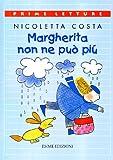 eBook Gratis da Scaricare Margherita non ne puo piu (PDF,EPUB,MOBI) Online Italiano