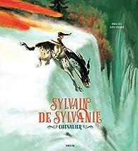 Sylvain de Sylvanie, chevalier par Éloïse Scherrer