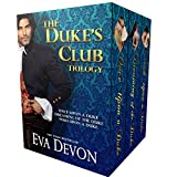 Dukes' Club Box Set: The First Three Scandalous Novels (English Edition)