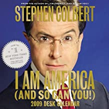 I Am America (And So Can You!) 2009 Desk Calendar