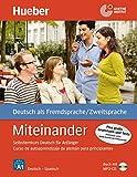 Miteinander Spanische Ausgabe: Selbstlernkurs Deutsch für Anfänger – Curso de autoaprendizaje de alemán para principiantes / Buch mit 1 Audio-CD in MP3 Format