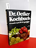 dr. oetker kochbuch, grundrezepte für die gute küche.
