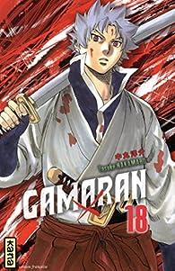 Gamaran, tome 18 par Yosuke Nakamaru