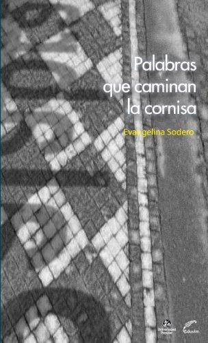Palabras que caminan la cornisa (UP Cincomilnovecientos) (Spanish Edition)