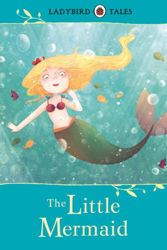 Ladybird Tales: The Little Mermaid (English Edition)