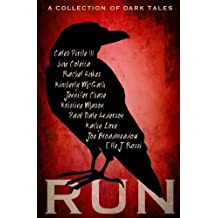 Run: A Collection of Dark Tales by Elle J Rossi (2016-10-20)