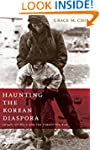 Haunting the Korean Diaspora: Shame,...