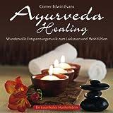 Ayurveda Healing: Wundervolle Entspannungsmusik
