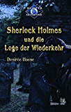 Sherlock Holmes 6: Sherlock Holmes und die Loge der Wiederkehr (Meister Detektive)