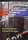 Intermediate Financial Theory, Second Edition (Academic Press Advanced Finance) by Jean-Pierre Danthine (2005-08-02)