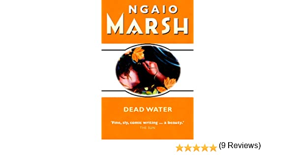 Dead water the ngaio marsh collection ebook ngaio marsh amazon dead water the ngaio marsh collection ebook ngaio marsh amazon kindle store fandeluxe PDF