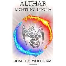 Althar - Richtung Utopia