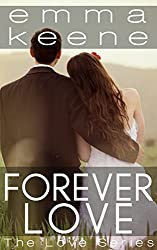 Forever Love (The Love Series Book 5)