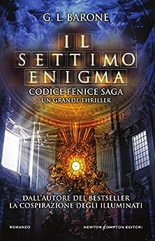 Il settimo enigma (Codice Fenice Saga Vol. 2) di [Barone, G. L.]