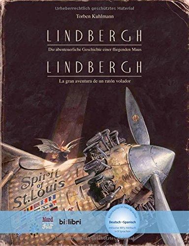 Lindbergh. Kinderbuch Deutsch-Spanisch mit MP3-Hörbuch zum Herunterladen: Die abenteuerliche Geschichte einer fliegenden Maus