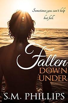 Fallen down under by [Phillips, S.M]