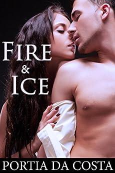 Fire and Ice by [Da Costa, Portia]